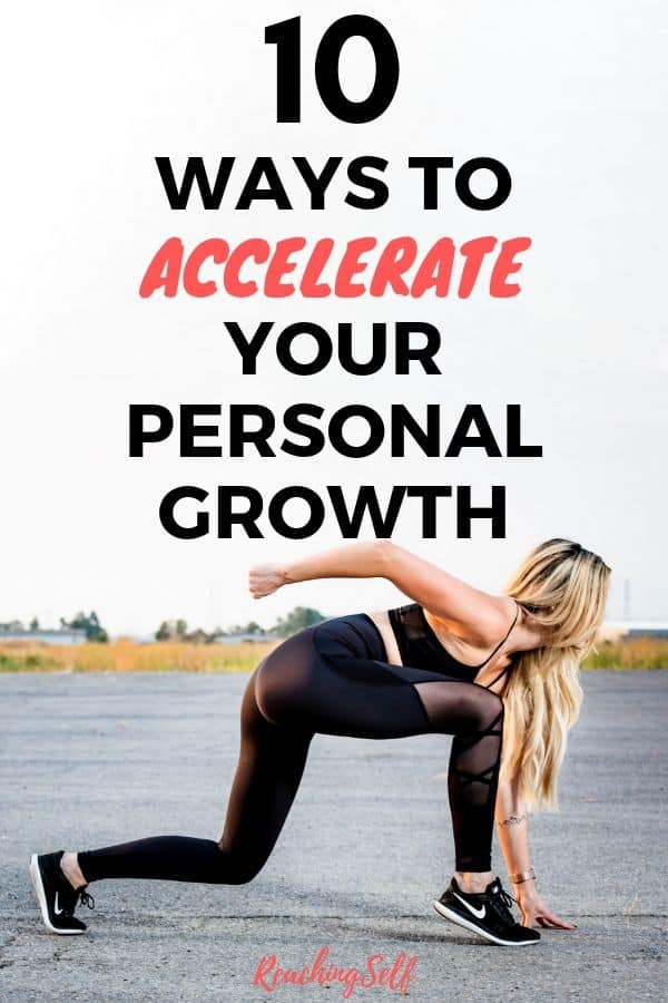 Want to speed up, accelerate, supercharge and skyrocket your personal growth? This article shares 10 ways you can do that.