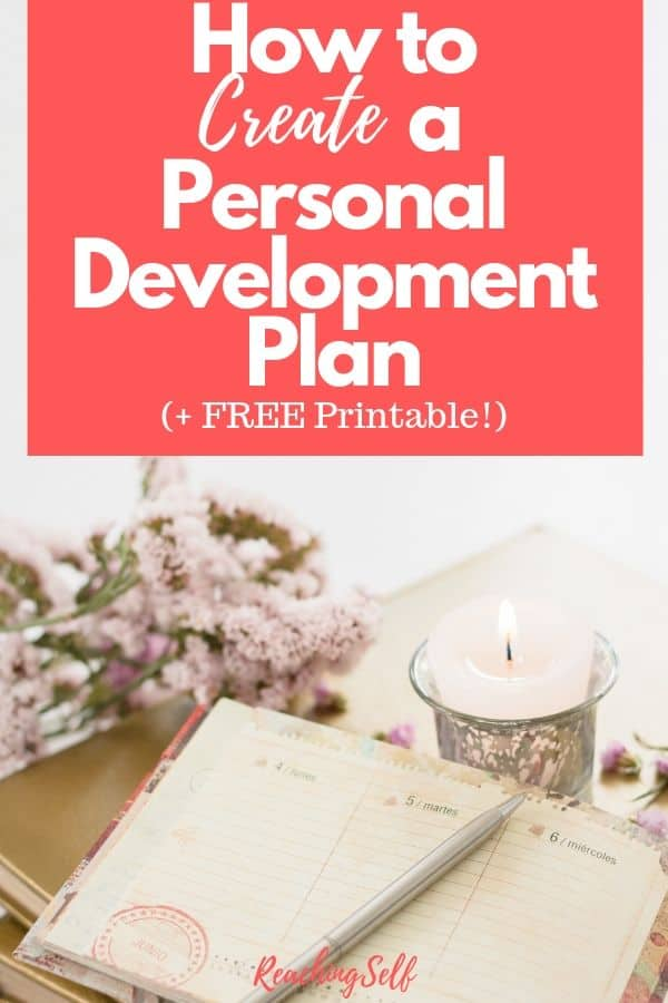 Learn how you can create a plan for your personal development with this article that also includes a download or printable you can use to start planning.